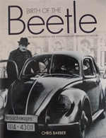 Birth of the Beetle: The Development of the Volkswagen by Porsche, by Chris Barber, ISBN 1859609597