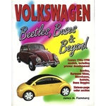Volkswagen - Beetles, Busses, & Beyond, by James Flammang