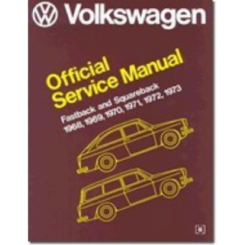 Bentley Manual  Vw Official Service Manual Fastback Squareback Notchback 1968