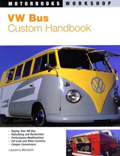 VW Bus Custom Handbook, By Laurence Meredith, 1-870979-47-8