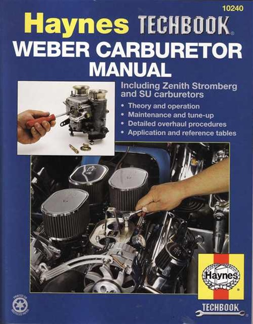 Haynes Weber Carburetor Manual: Including Zenith, Stromberg and SU  Carburetors (Haynes Manuals)
